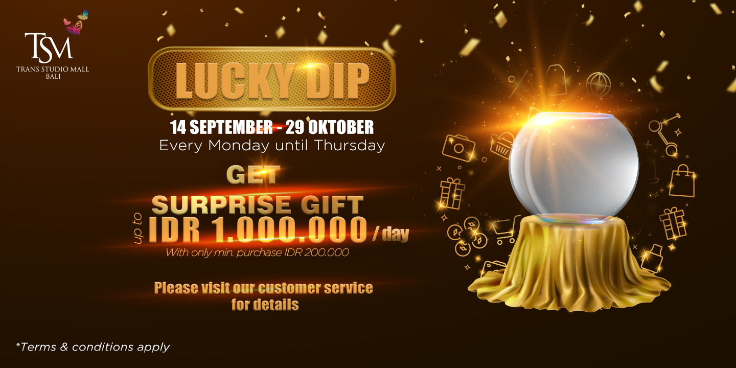 Lucky Dip - Get Surprise Gift Up to IDR 1.000.000
